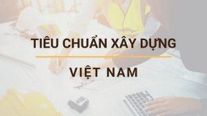 Danh mục tiêu chuẩn xây dựng Việt Nam 1